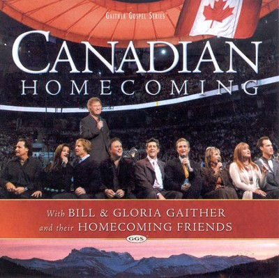 Canadian Homecoming CD   -     By: Bill Gaither, Gloria Gaither, Homecoming Friends