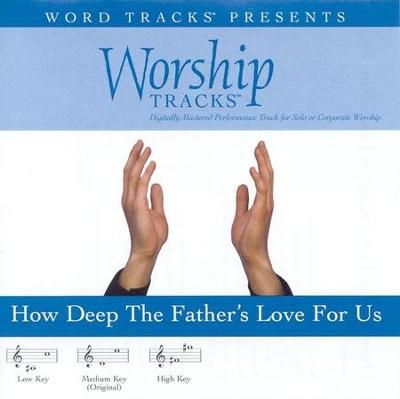 How Deep The Father's Love For Us - Medium key performance track w/o background vocals  [Music Download] -