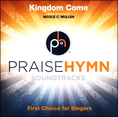 Kingdom Come, Acc CD   -     By: Nicole C. Mullen