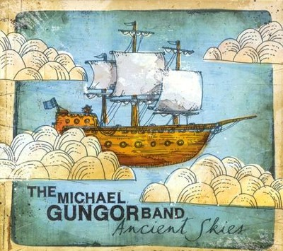 Ancient Skies CD   -     By: The Michael Gungor Band