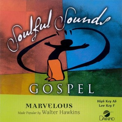 Marvelous, Accompaniment CD   -     By: Walter Hawkins