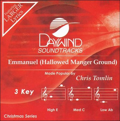 Emmanuel (Hallowed Manger Ground)  -     By: Chris Tomlin