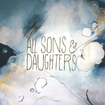 All Sons & Daughters   -     By: All Sons & Daughters