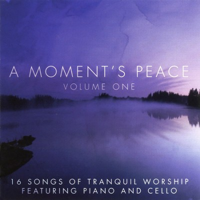 A Moment's Peace, Volume 1   -