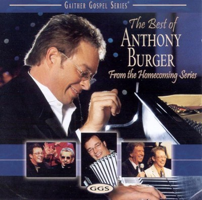 The Best of Anthony Burger CD   -     By: Anthony Burger
