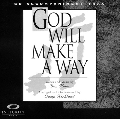 God Will Make A Way Split Trax   -     By: Don Moen