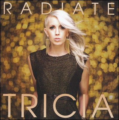 Radiate   -     By: Tricia
