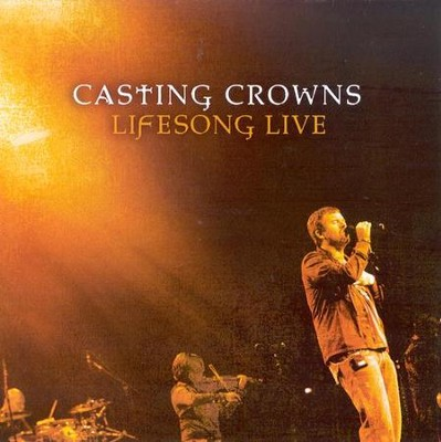 Lifesong Live CD/DVD  -     By: Casting Crowns