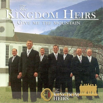 Give Me The Mountain CD   -     By: The Kingdom Heirs