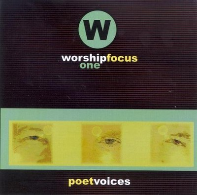 Worship Focus One CD   -     By: Poet Voices