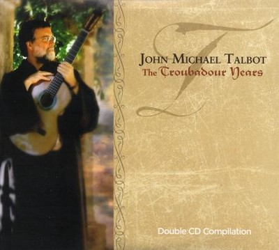 The Troubadour Years, 2 CD Set   -     By: John Michael Talbot