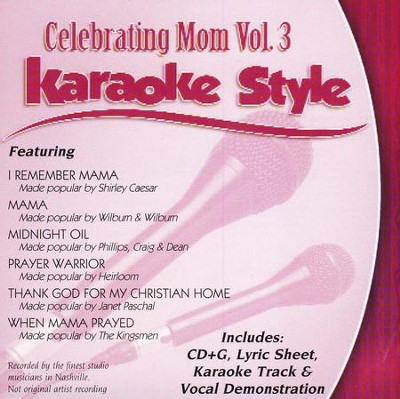 Celebrating Mom, Volume 3, Karaoke Style CD   -