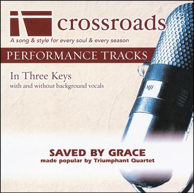 Saved By Grace, ACC CD    -     By: The Triumphant Quartet