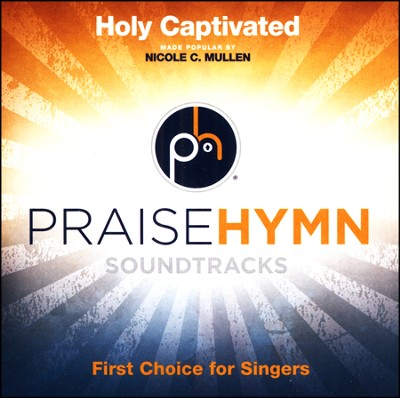 Holy Captivated, Acc CD   -     By: Nicole C. Mullen