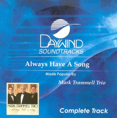 Always Have A Song, Complete CD Tracks   -     By: Mark Trammell Trio