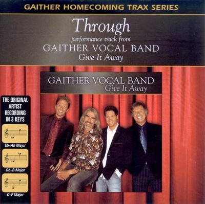 Through, Accompaniment CD   -     By: Gaither Vocal Band