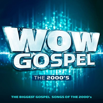 WOW Gospel: The 2000s   -