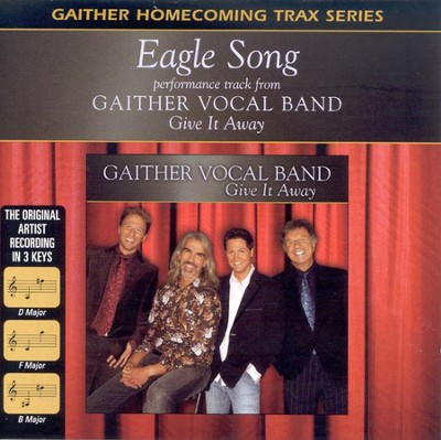Eagle Song, Accompaniment CD   -     By: Gaither Vocal Band