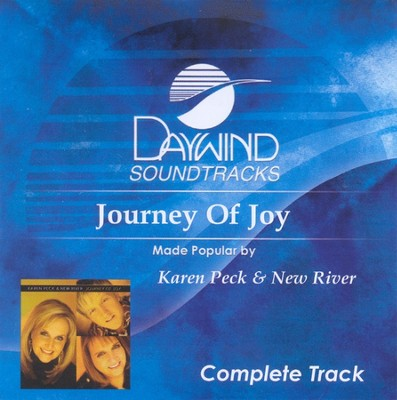 Journey of Joy (Complete CD Tracks)   -     By: Karen Peck & New River