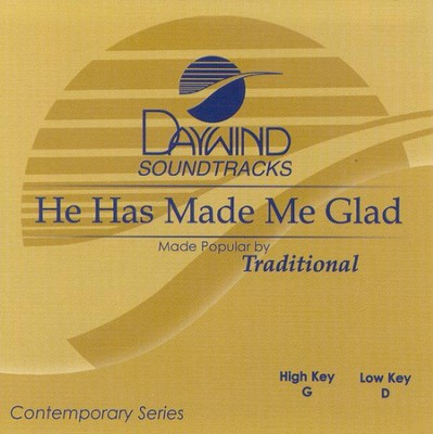 He Has Made Me Glad, Accompaniment CD   -     By: CCLI