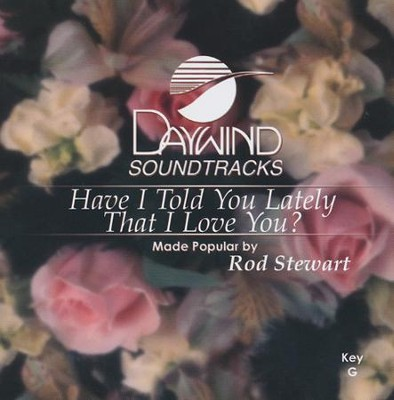 Have I Told You Lately That I Love You?, Acc CD    -     By: Rod Stewart