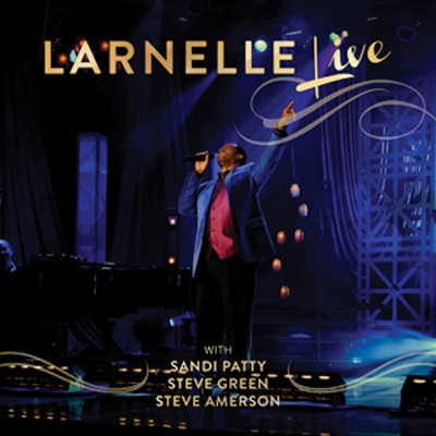 Live in Nashville   -     By: Larnelle Harris
