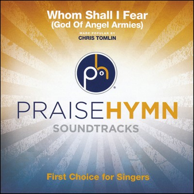Whom Shall I Fear (God of Angel Armies) Acc, CD  -     By: Chris Tomlin