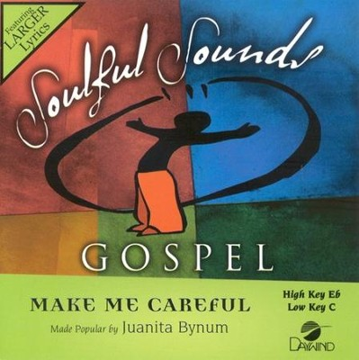 Make Me Careful, Accompaniment CD   -     By: Juanita Bynum