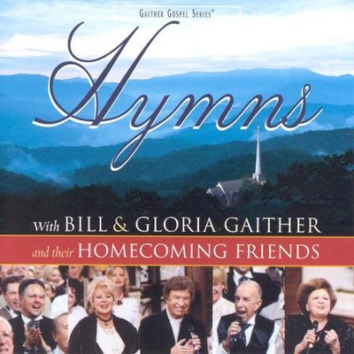 Hymns CD   -     By: Bill Gaither, Gloria Gaither, Homecoming Friends