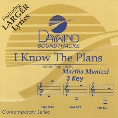I Know The Plans, Accompaniment CD   -     By: Martha Munizzi