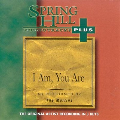 I Am, You Are, Accompaniment CD   -     By: The Martins