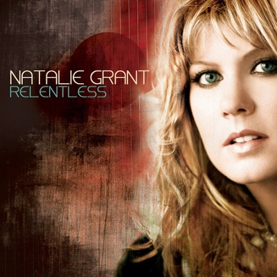 Relentless CD    -     By: Natalie Grant
