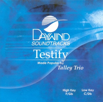 Testify, Accompaniment CD    -     By: The Talley Trio