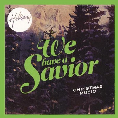We Have a Savior   -     By: Hillsong