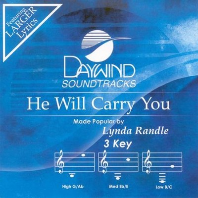 He Will Carry You, Accompaniment CD   -     By: Lynda Randle