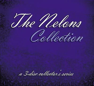 The Nelons Collection, 3 CDs   -     By: The Nelons