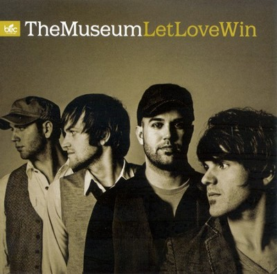 Let Love Win CD   -     By: The Museum