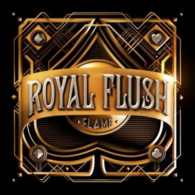 Royal Flush   -     By: Flame