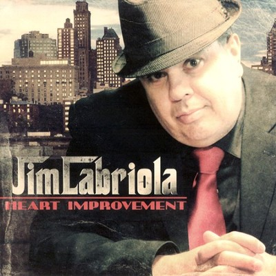 Heart Improvement CD   -     By: Jim Labriola