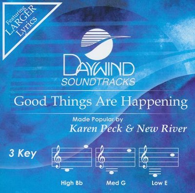 Good Things are Happening Acc, CD  -     By: Karen Peck & New River