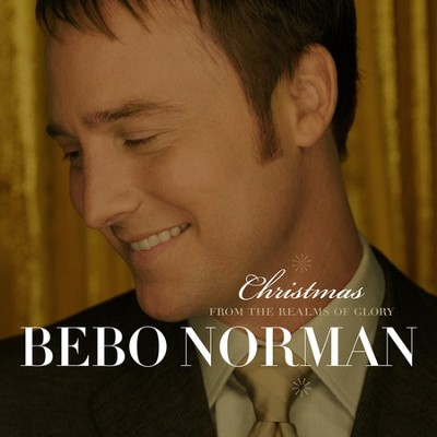 Christmas from the Realms of Glory CD   -     By: Bebo Norman