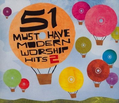 51 Must-Have Modern Worship Hits 2   -     By: Various Artists