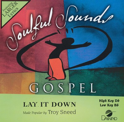 Lay It Down Acc, CD  -     By: Troy Sneed