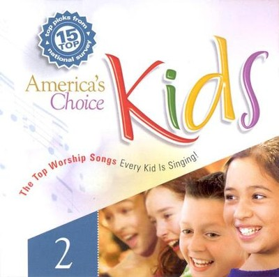 America's Choice Kids 2: 15 Top Worship Songs CD   -