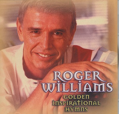 Golden Inspirational Hymns CD  -     By: Roger Williams