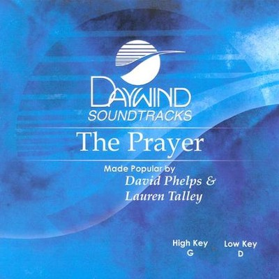 The Prayer, Accompaniment CD   -     By: Lauren Talley, David Phelps