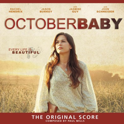 October Baby-The Original Score   -     By: Paul Mills