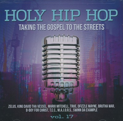 Holy Hip Hop, Volume 17   -     By: Various Artists
