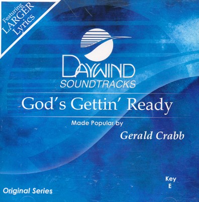 God's Gettin' Ready Acc, CD  -     By: Gerald Crabb