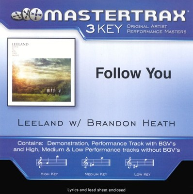 Follow You, Accompaniment CD   -     By: Leeland, Brandon Heath